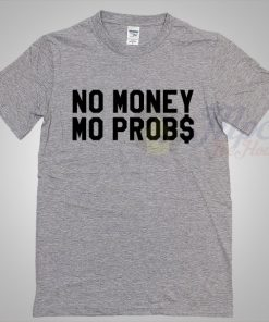 The Notorious Big No Money Mo Problem T Shirt