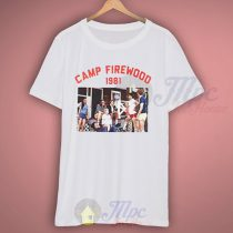 Wet Hot American Summer Camp Firewood 1981 T Shirt
