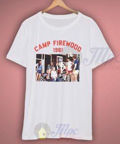 Wet Hot American Summer Camp Firewood 1981 T Shirt
