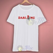 Darling Rose Men Women T Shirt