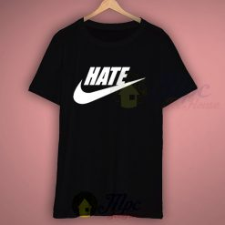 Hate Just Do It Symbol T Shirt