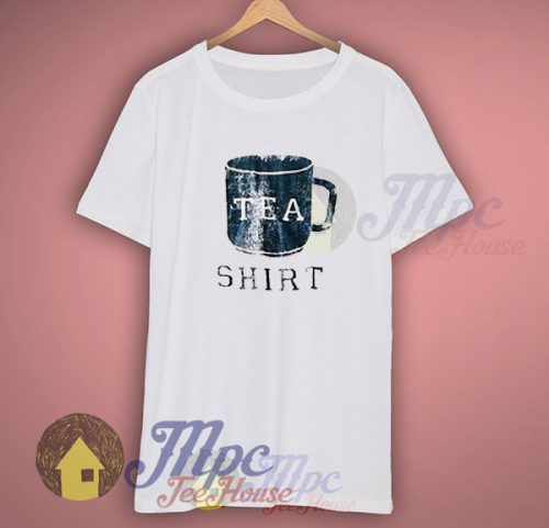 i Have Tea Shirt T Shirt