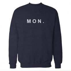 Mon. Monday Blue Navy Sweatshirt