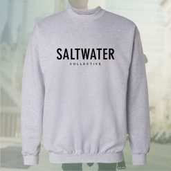 saltwater collective white sweatshirt