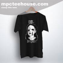 Cute But Creepy Horror Movie T Shirt