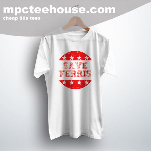 Get Buy Save Ferris 80s Movie T shirt
