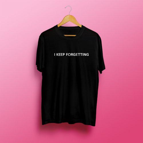 I Keep Forgetting