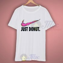 Just Eat Donut-Just Do It Parody T Shirt