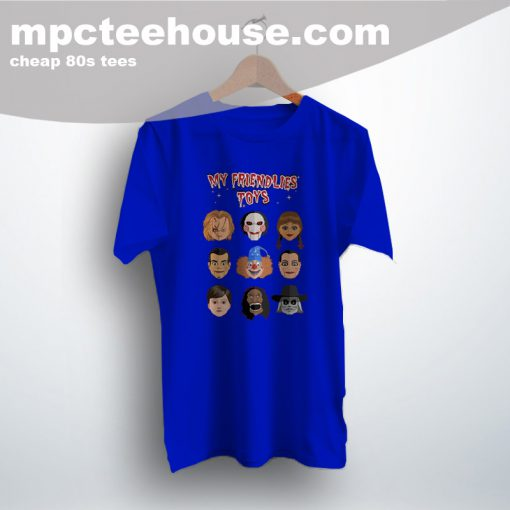My Friendlies Chucky Freddy Krueger 80s Movie T Shirt