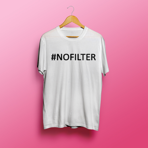 NOFILTER Tumblr White T shirt - Mpcteehouse