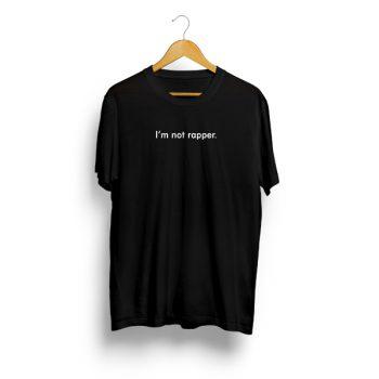 I'm Not Rapper