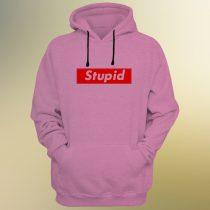 Stupid Hoodie
