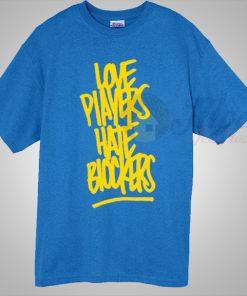 Love Players Hate Blockers Basketball T Shirt