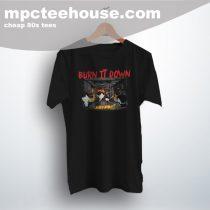 Southpark Burn It Down Cute Graphic T Shirt