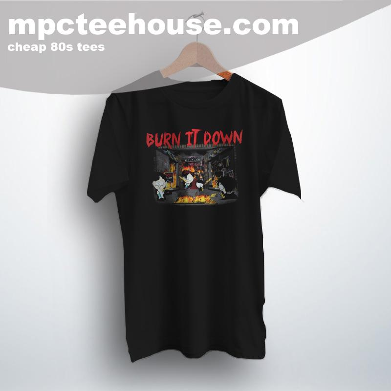 2472b17b9 Southpark Burn It Down Cute Graphic T Shirt