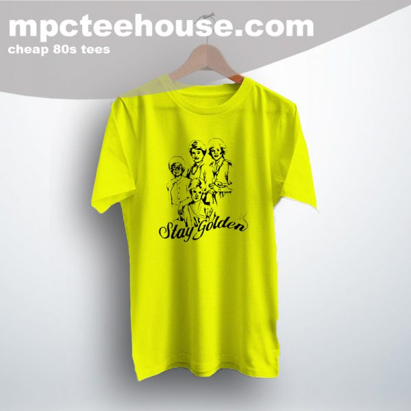 Cheap Stay Golden Girls Vintage T Shirt