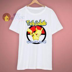 Classic Funny Pokemon Go Pokedab Gotta Dab Em All T Shirt