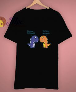Funny I Love You This Much Dinosaur Gifts T Shirt