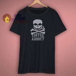 Coffee Addict Iron Shirt