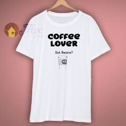 Coffee Lover T Shirt