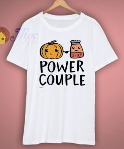 Power Couple Pumppkin Spice Day Drinking Shirt
