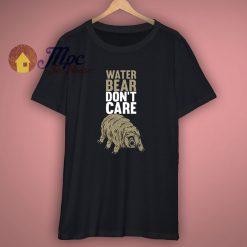 Cheap Water Bear Dont Care Shirt