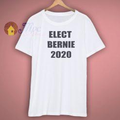 Elect Bernie 2020 T Shirt