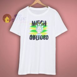 For Sale Rick Morty Much Obliged Shirt