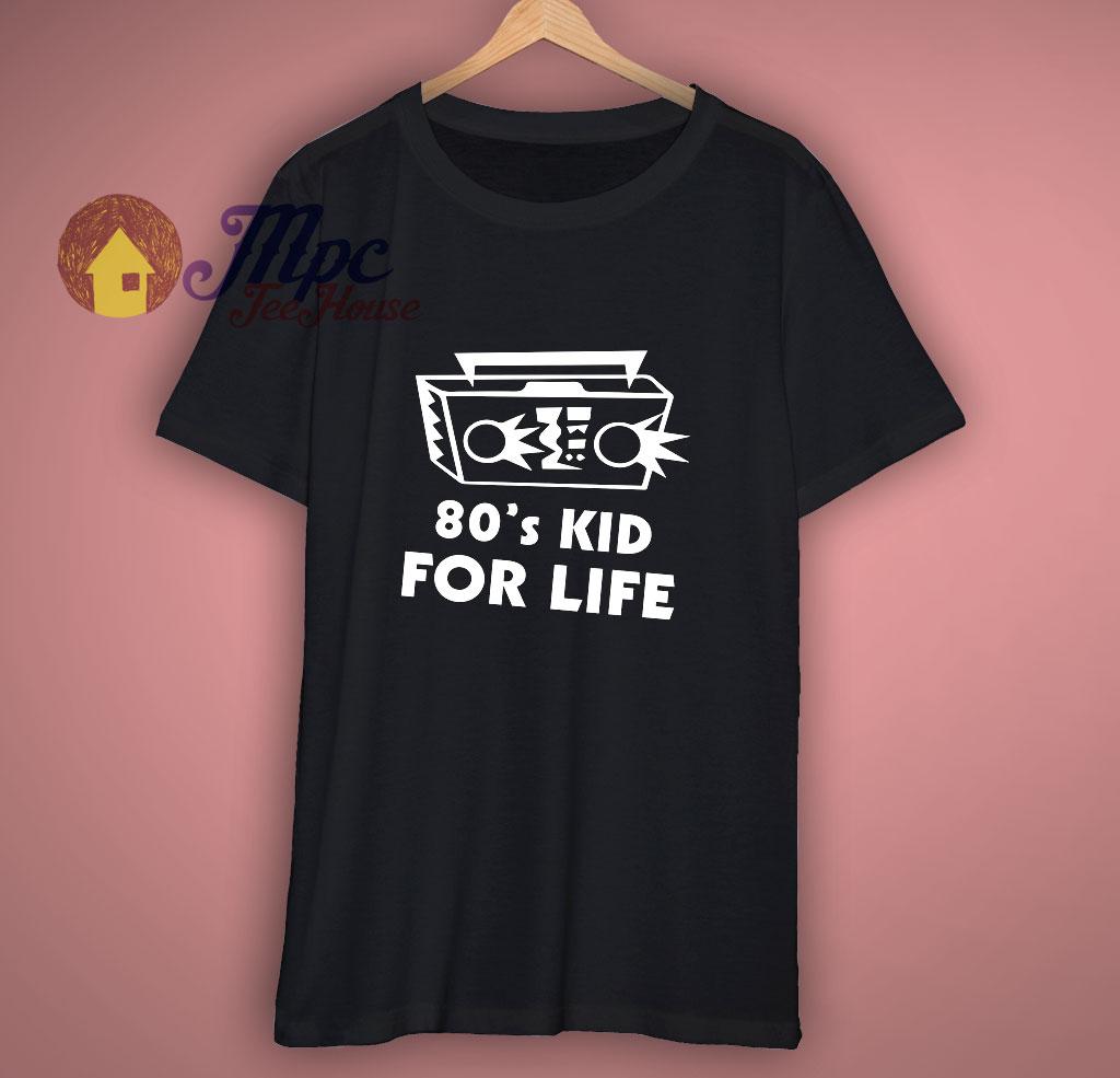 80s Kid For Life Shirt