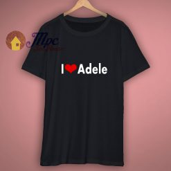 Adele I love Clothing Tee T shirt