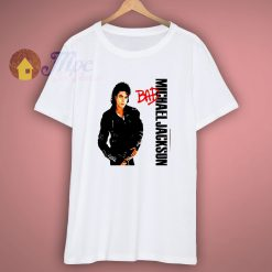 Bad Michael Jackson King Of Pop T shirt