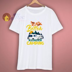 Better When Camping Unisex