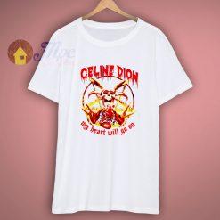 Celine Dion Parody Shirt