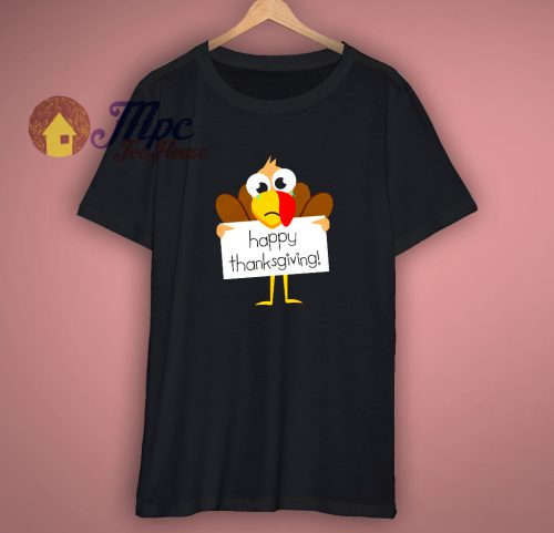 Happy Thanksgiving T Shirt
