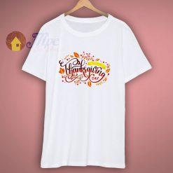 Happy Thanksgiving cute shirt