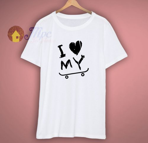 I love my skate funny t shirt perfect gift
