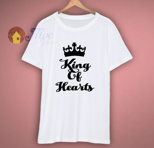 King Of Hearts or Queen Of Hearts T Shirt