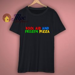 Mac Kool Aid and Pizza Unisex T Shirt