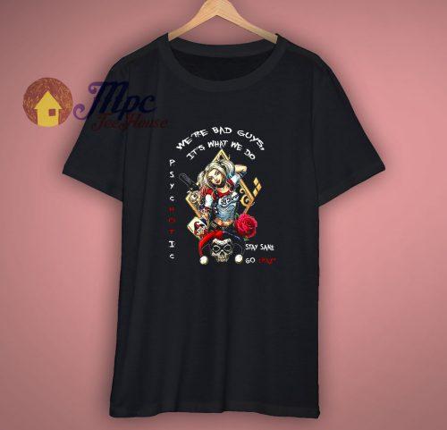 Psychotic Harley Quinn Gamblers T Shirt
