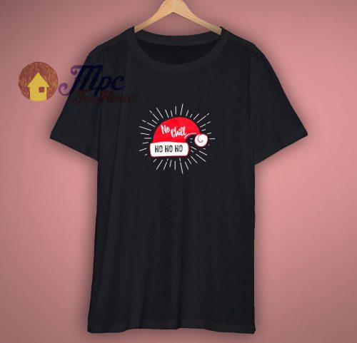 Santa No Chill T-Shirt