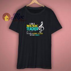 Funny Music Teacher T Shirt