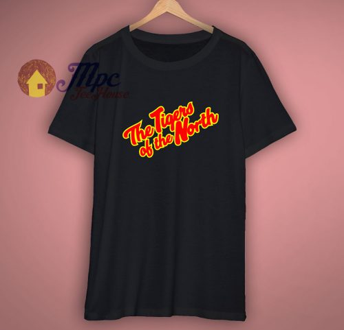 The Tigers Of the North T shirt