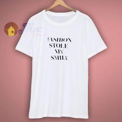 Victoria Becham Fashion Stole My Smile T Shirt