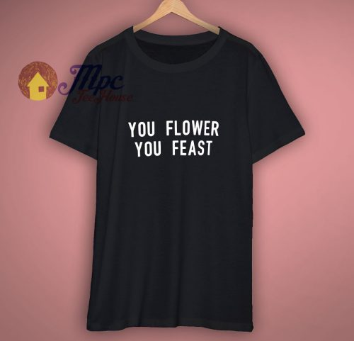 You Flower You Feast Harry Styles T Shirt