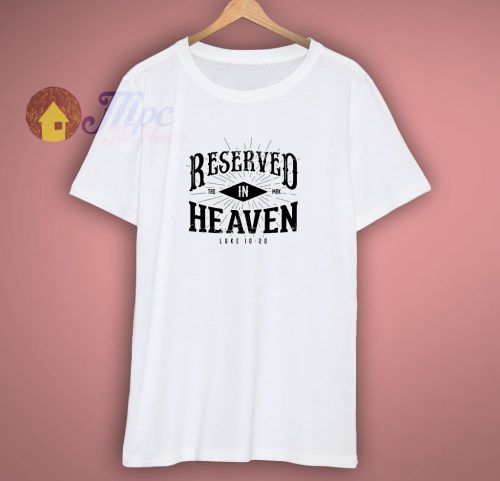 Reserved In Heaven