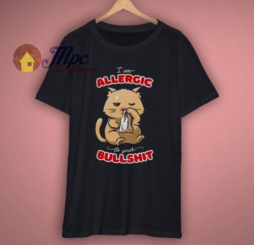 Allergic At Your Bullshit Cat T Shirt