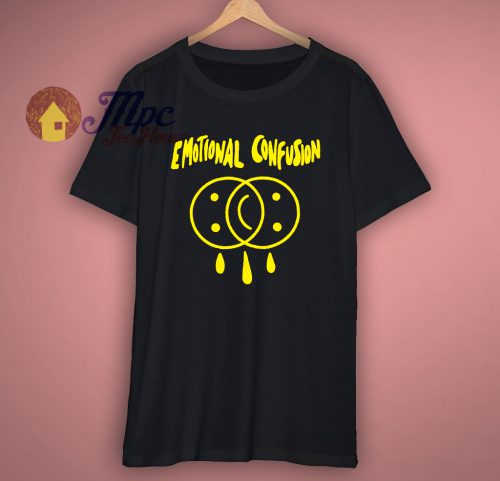 Emotional Confusion T Shirt