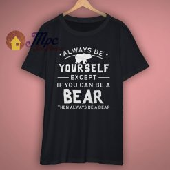 Funny Bear Motivational T Shirt