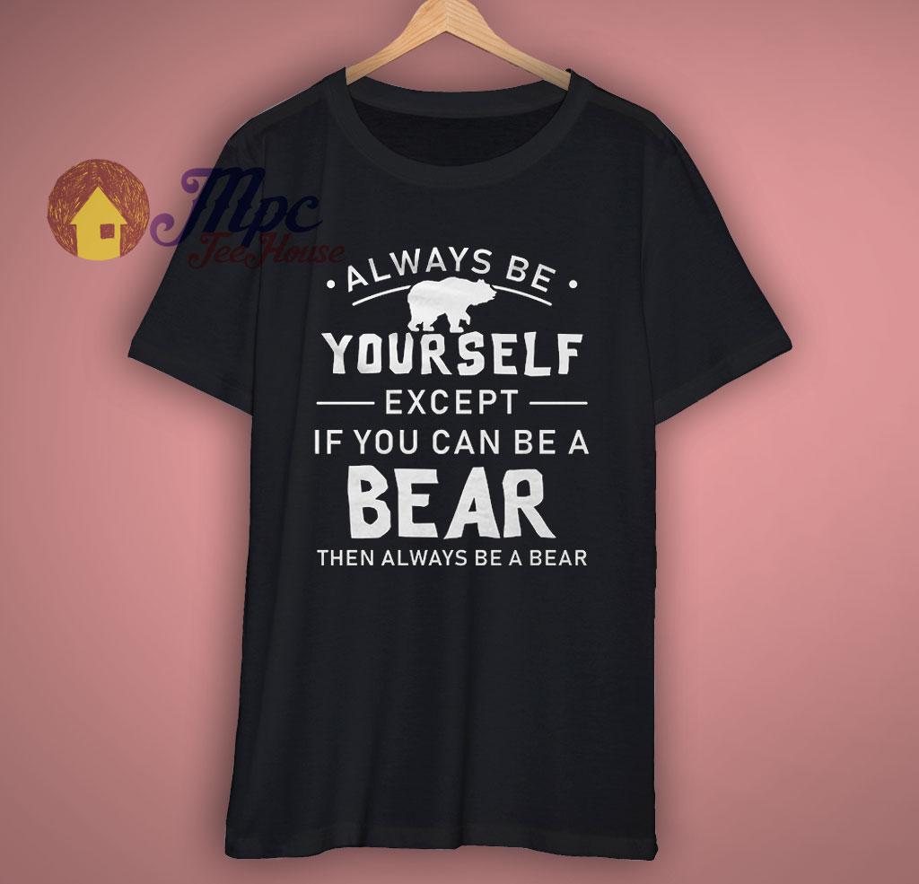 Funny Bear Motivational T Shirt