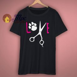 Funny Dog Grooming T Shirt